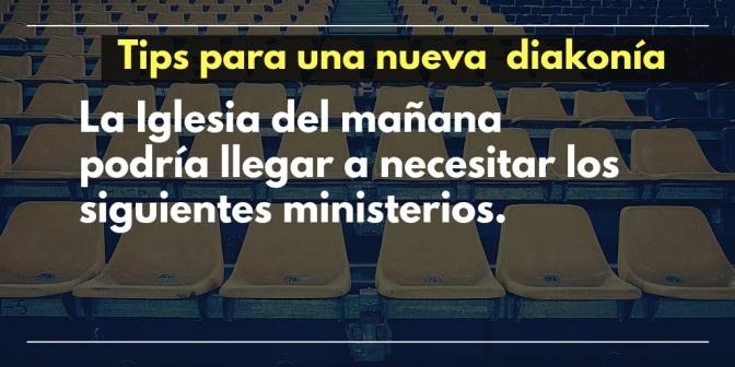 Ministerios nuevos para un mundo nuevo